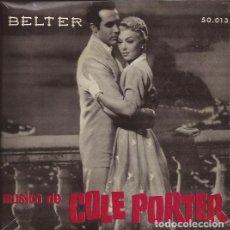Discos de vinilo: EP- MUSICA DE COLE PORTER HARRY ARNOLD Y ORQ. BELTER 50013 SPAIN SIN FECHA. Lote 128417591
