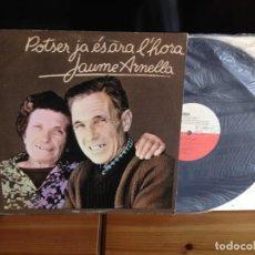 Discos de vinilo: JAUME ARNELLA ?– POTSER JA ÉS ARA /ALBUM LP 11 TEMAS CON ENCARTE (FOLK FUSION) EDIGSA1976. NM - NM . Lote 128418035