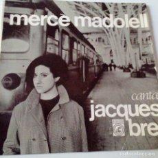 Discos de vinilo: MERCE MADOLELL CANTA JACQUES BREL - EP 1966 + ENCARTE - VINILO EXC. ESTADO.. Lote 128431511