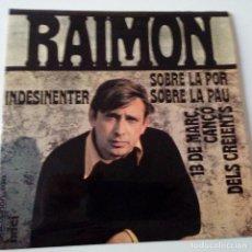 Discos de vinilo: RAIMON- SOBRE LA PAU - EP 1968 + ENCARTE-FIRMADO POR RAIMON EN 1968.. Lote 128433131