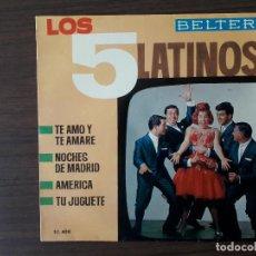 Discos de vinilo: LOS 5 LATINOS - NOCHES DE MADRID + AMERICA + TE AMO Y TE AMARE + TU JUGUETE . Lote 128437427