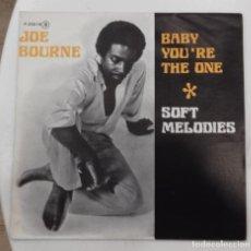 Discos de vinilo: JOE BOURNE - BABY YOU'RE THE ONE / SOFT MELODIES - SG PROMO - ED ESPAÑOLA 1977. Lote 128442111