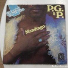 Discos de vinilo: P.G. & P. - MANDINGO / CALL IT LOVE - SG - ED ESPAÑOLA 1979. Lote 128443131