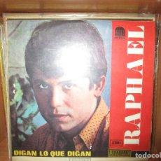 Discos de vinilo: RAPHAEL DIGAN LO QUE DIGAN ( COLOMBIA )HOY MEJOR QUE MAÑÑANA // MI HERMANO // ACUARELA DEL RIO //. Lote 128443543