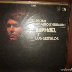 Discos de vinilo: RECITAL HISPANOAMERICANO RAPHAEL Y LOS GEMELOS ( COLOMBIA ) GRACIAS A LA VIDA // LAS MAÑANITAS //. Lote 128443955