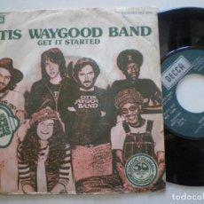 Discos de vinilo: OTIS WAYGOOD BAND - GET IT STARTED +1 -SG DECCA ESPAÑA 1977 // COOL MODERN SOUL MOVER NORTHERN FUNK. Lote 128467579