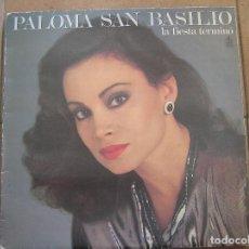 Discos de vinilo: PALOMA SAN BASILIO - LA FIESTA TERMINÓ - HISPAVOX 1985 - P -. Lote 128472095