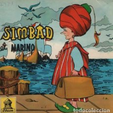 Discos de vinilo: SIMBAD EL MARINO - EP 1962 ODEON - CUENTOS INCLUYE ENCARTE TRIPTICO. Lote 128472447