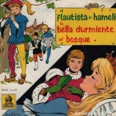 Discos de vinilo: EL FLAUTISTA DE HAMELIN / LA BELLA DURMIENTE DEL BOSQUE - EP 1961 ODEON - CUENTOS . Lote 128472631
