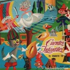 Discos de vinilo: CUENTOS INFANTILES EL ENANITO TIP - EP 1958 ODEON - CUENTOS. Lote 128473323