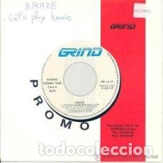 Discos de vinilo: KRAZE - LETS PLAY HOUSE - 7 SINGLE - AÑO 1989. Lote 128474855