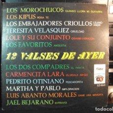 Discos de vinilo: 12 VALSES DE AYER LP PERUANO VARIOS GRUPOS LOS KIPUS , LOS MOROCHUCOS PEPETO. Lote 128485955