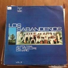 Discos de vinilo: SABANDEÑOS - ANTOLOGÍA DEL FOLKLORE CANARIO VOL. 3 (1973) - LP COLUMBIA 1977. Lote 128528215