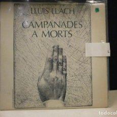 Discos de vinilo: LP. LLUIS LLACH - CAMPANADES A MORT. Lote 128533003