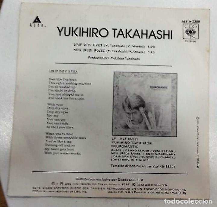 Discos de vinilo: YUKIHIRO TAKAHASHI - DRIP DRY EYES / NEW ROSES SG PROMO ED. ESPAÑOLA 1981 - Foto 2 - 128534635