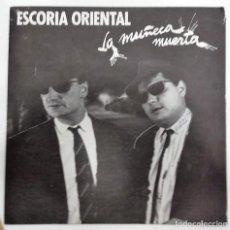 Discos de vinilo: ESCORIA ORIENTAL - LA MUÑECA MUERTA SG PROMO ED. ESPAÑOLA 1987. Lote 128536927