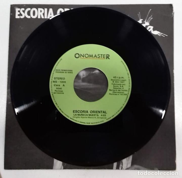 Discos de vinilo: ESCORIA ORIENTAL - LA MUÑECA MUERTA SG PROMO ED. ESPAÑOLA 1987 - Foto 3 - 128536927