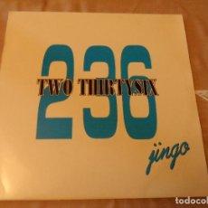 Discos de vinilo: 236 TWO THIRTYSIX - JINGO. Lote 128538619