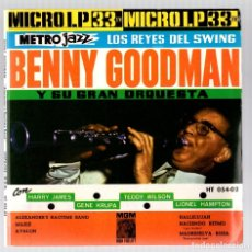 Discos de vinilo: SINGLE BENNY GOODMAN Y SU GRAN ORQUESTA. HARRY JAMES - GENE KRUPA - TEDDY WILSON - LIONEL HAMPTON. Lote 128539835