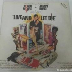 Discos de vinilo: LIVE AND LET DIE JAMES BOND LP ROGER MOORE PAUL MCCARTNEY & WINGS. Lote 128565991
