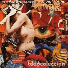 Discos de vinilo: THE SOUP DRAGONS - DIVINE THING - 7 SINGLE - AÑO 1992. Lote 128572547