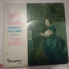 Discos de vinilo: CUATRO SONATAS P. ANTONIO SOLER / P. NARCISO CASANOVES AL PIANO JAIME PADROS. Lote 128582999