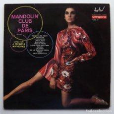 Discos de vinilo: 1968 LP MANDOLIN' CLUB DE PARIS. PRECIOSA JOYA MUSICAL. Lote 128595063