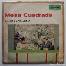 Discos de vinilo: LP JOSELO Y CADAVIECO, MESA CUADRADA. Lote 128595575