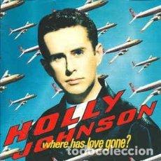 Discos de vinilo: HOLLY JOHNSON-WHERE HAS LOVE GONE -7 SINGLE - AÑO 1990. Lote 128626963