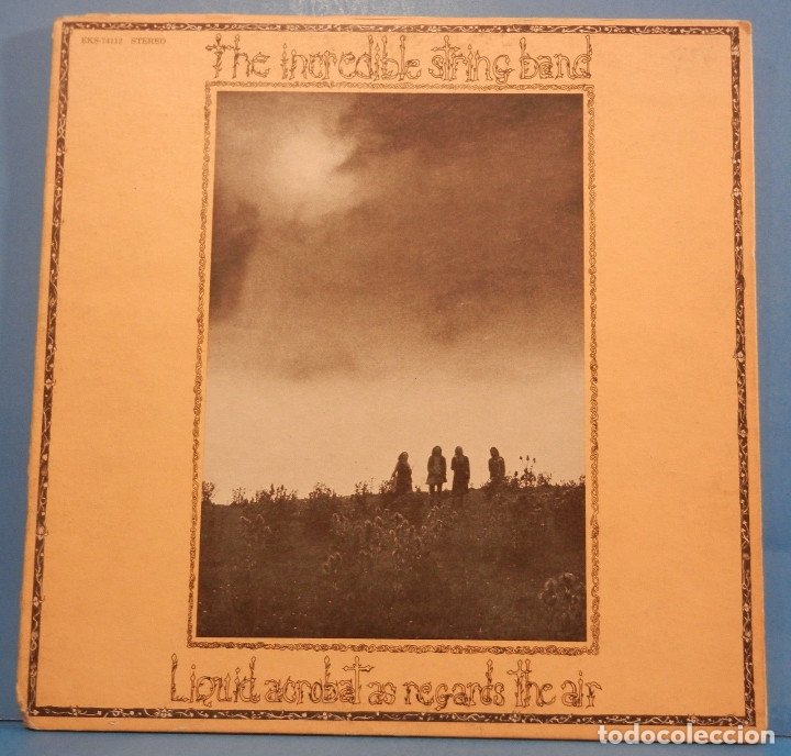 Discos de vinilo: THE INCREDIBLE STRING BAND / liquid acrobat regards the air 72, ELEKTRA PSYCHEDELIC , USA EDIT, EXC - Foto 3 - 128627207