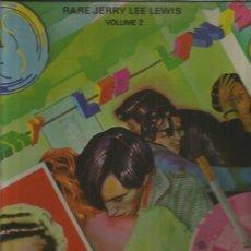 Discos de vinilo: JERRY LEE LEWIS RARE VOLUME 2. Lote 128653179