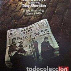Discos de vinilo: THE BEATLES FEAT. TONY SHERIDAN IN THE BEGINNING CIRCA 1960 VINILO LP EXCELENTE CONDITION. Lote 128656751
