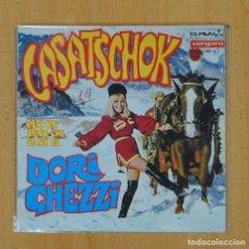 Discos de vinilo: DORI GHEZZI - CASATSCHOK / PER UN ANNO CHE SE NE VA - SINGLE. Lote 128658667