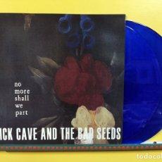 Discos de vinilo: NICK CAVE 2XLP NO MORE SHALL WE PART DOBLE LP VINILO COLOR AZUL EDICION LIMITADA. Lote 50445525