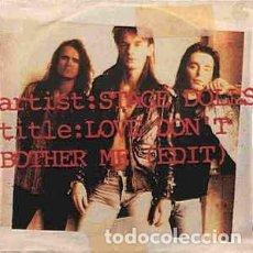 Discos de vinilo: STAGE DOLLS - LOVE DON'T BOTHER ME - 7 SINGLE - AÑO 1992. Lote 128664199