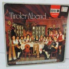 Discos de vinilo: TIROLER ABEND. TIROLER ENSEMBLE. GESCHWISTER GUNDOLF. BELLAPHON RECORDS. VER FOTOS. Lote 128678091