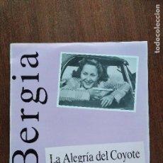 Discos de vinilo: LP JAVIER BERGIA LA ALEGRIA DEL COYOTE. Lote 128682607