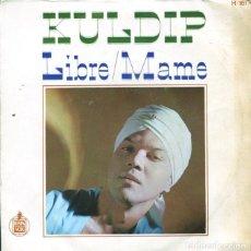 Discos de vinilo: KULDIP / LIBRE / MAME (SINGLE 1967). Lote 128685755