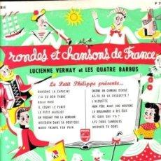 Discos de vinilo: LUCIENNE VERNAY ET LES QUATRE BARBUS - RONDES ET CHANSONS DE FRANCE - DISCO 10 PULGADAS , PHILIPS. Lote 128687243
