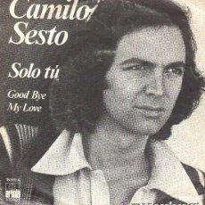 Discos de vinilo: CAMILO SESTO - SOLO TU - SINGLE SPAIN 1976. Lote 236364155