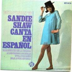 Discos de vinilo: SANDIE SHAW - CANTA EN ESPAÑOL - MARIONETAS EN LA CUERDA - EP. Lote 128698207