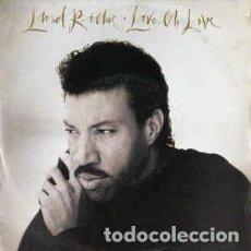 Discos de vinilo: LIONEL RICHIE - LOVE OH LOVE - 7 SINGLE - AÑO 1992. Lote 128703447