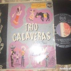 Discos de vinilo: TRIO CALAVERAS EP LA VERDOLAGA/ NOCHES TENEBROSAS/ PALOMA HERIDA(RCA-1958)OG ESPAÑA. Lote 128708811