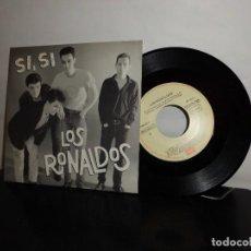 Discos de vinilo: LOS RONALDOS -A- SI.SI. B-LA PEQUEÑA DAISY-1987- MADRID - EMI - NUEVO-. Lote 128714643