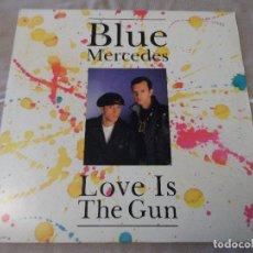 Discos de vinilo: BLUE MERCEDES - LOVE IS THE GUN. Lote 128717167