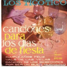 Discos de vinilo: LOS TICO-TICO - CANCIONES PARA LOS DIAS DE FIESTA - EP ZAFIRO 1968. Lote 128718459