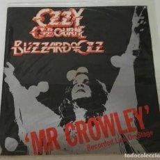 Discos de vinilo: OZZY OSBOURNE BLIZZARD OF OZZ MR CROWLEY´ MAXI LIVE. Lote 128719359