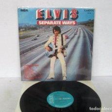 Discos de vinilo: ELVIS PRESLEY - SEPARATE WAYS - LP - RCA / PICKWICK 1973 UK CAMDEN CDS 1118 COMO NUEVO. Lote 128727371