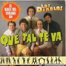 Discos de vinilo: LOS DIABLOS: QUE TAL TE VA + ESTOY HECHO UN BACALAO, TEMA DE MANOLO GARCIA Y QUIMI PORTET. Lote 128731643