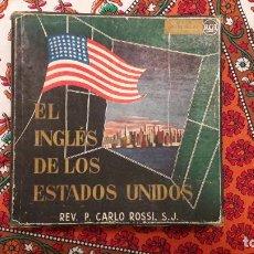 Discos de vinilo: EL INGLÉS DE LOS ESTADOS UNIDOS. REV. P. CARLO ROSSI.. Lote 128731667